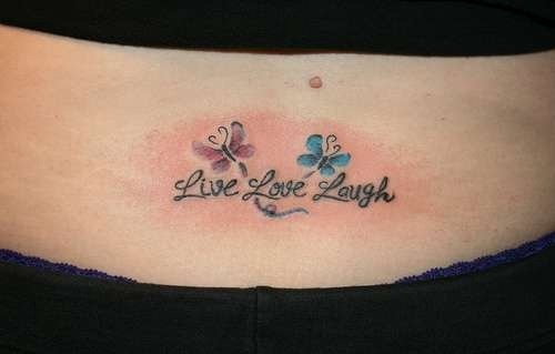 Live Laugh Love Lower Back Tattoo