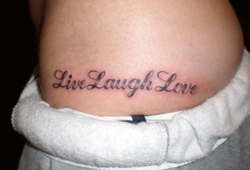Live Laugh and Love on Left Hip