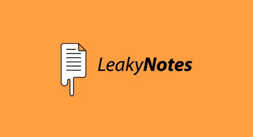 LeakyNotes