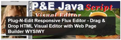Plug-N-Edit Responsive Flux Editor