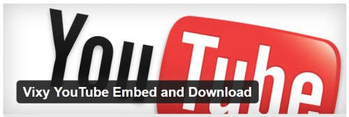 Vixy YouTube Embed and Download